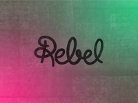 Rebel - Custom Typography