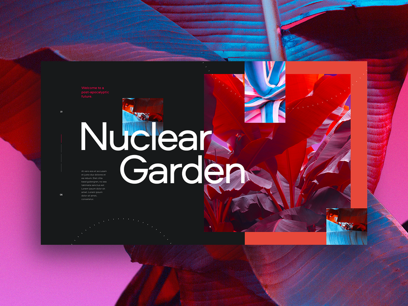 Nuclear Garden ux ui colorful plants vibrant garden branding dark colors typography webdesign grid minimal concept