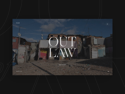 Out of Law — Experience
