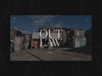 Out of Law — Experience video ui lisbon portugal vice minimal branding immersive documentary motion storytelling typography fullscreen webdesign grid concept