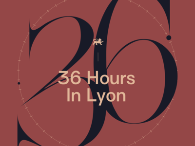 36 Hours In Lyon Intro