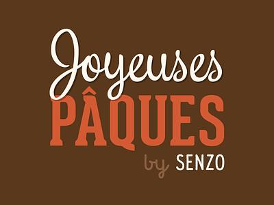 Joyeuses Pâques by SENZO easter happy easter pâques joyeuses paques typography script lettering