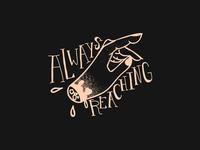 Always Reaching