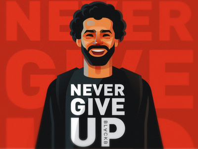 Never give up never give up champions league football liverpool mohamed-salah