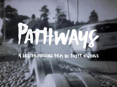 pathways credits credits film titles script hand script handtype illustration