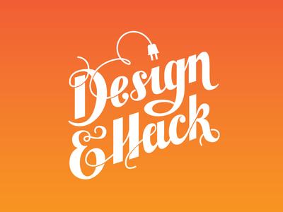 Design & Hack design hack logo lettering hackathon custom lettering