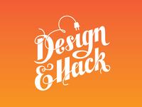 Design & Hack