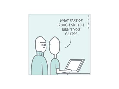 It's still a rough sketch pastel panel illustration handrawing ecommerce developer developer funny comic strip comic client
