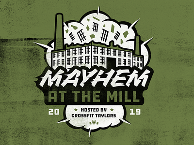 Mayhem at the Mill logodesign mill explosion typography illustration logo crossfit competition