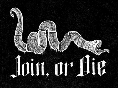 Join, or Die join or die typography lettering blackletter snake ink pen illustration america freedom union