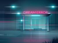 Dream Error