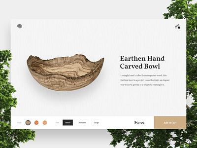 Earthen - Exercise 02 ui product ecommerce trees earth bowl wood