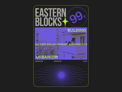 Eastern Blocks adobe photoshop branding digital illustration arhitecture modernism brutalist design brutal fuckyoudesing brutalism figma poster art design education digitalart poster