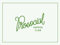 Prosocial Supper Club