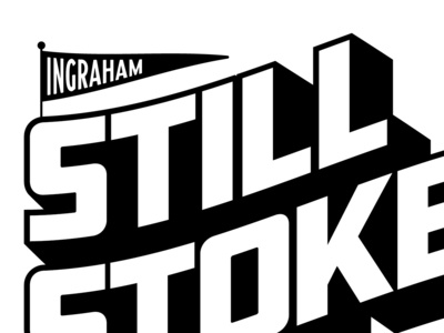 Still Stoked shirtdesign cross country ingraham stoked lettering typography