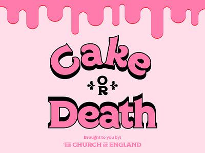 Cake or Death type regina black charles and thorn cake typography eddie izzard cake or death