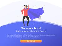 To Work hard