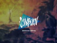 SonBurn Message Series