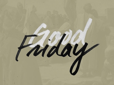 Good Friday handlettering church good friday ink brush pen