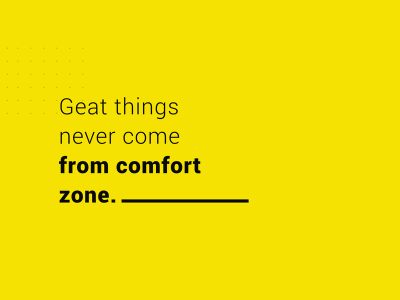 Leave your comfort zone quotes mottivation yellow things great banner zone comfort