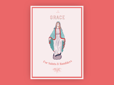 Grace For Saints & Ramblers mary illustrated poster illustration saint iron  wine iron and wine poster