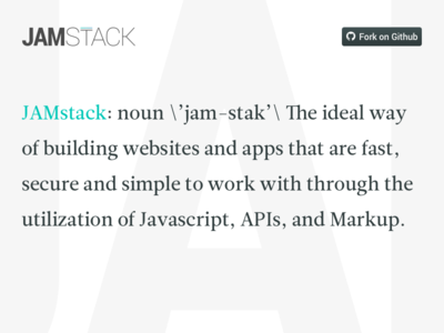 What is JAMstack? markup api javascript static jam light simple microsite watermark clean definition jamstack