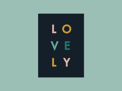 L O V E L Y | The Tuesday Club print poster typography lovely