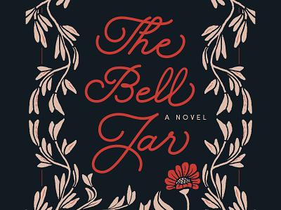 The Bell Jar (Close-Up) | Cover Design plant illustration weeds plants botanical flowers floral floral illustration cover design book cover book design sylvia plath the bell jar