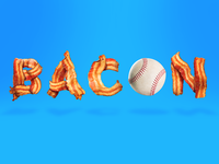 BACON & BASEBALL!