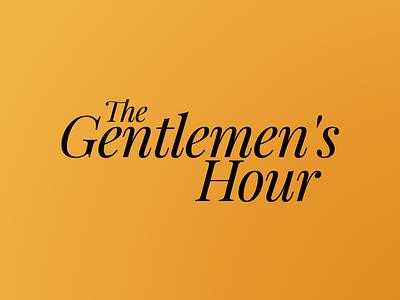 The Gentlements Hour playfair serif logo