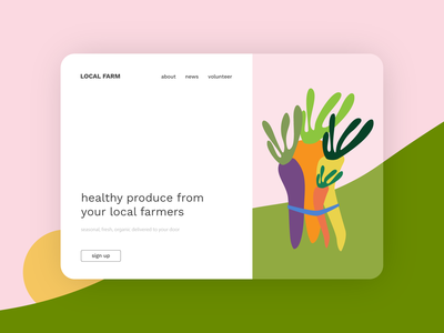 Landing Page for a local organic farm cute homepage sign up page welcome page signup page illustration farmers market landscape vector illustration flat flat design branding user interface minimal website design carrot organic local business farm landing page