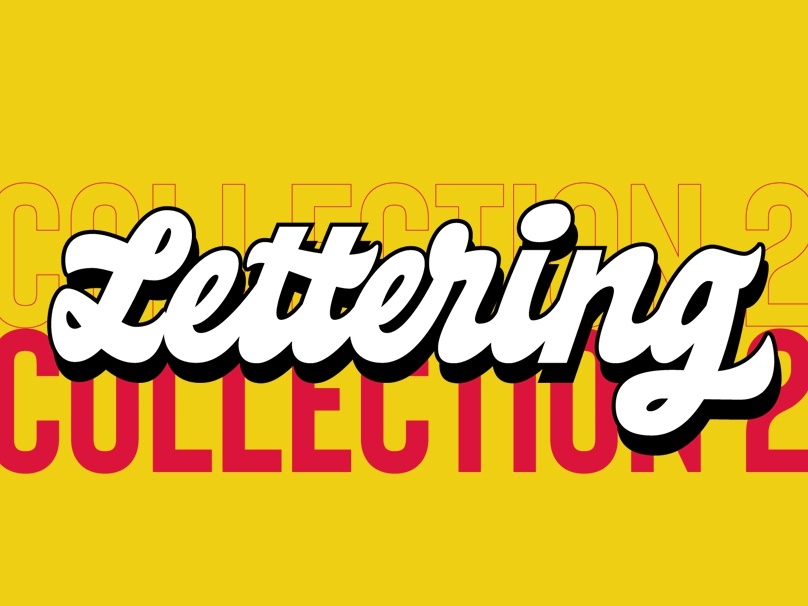 Lettering collection 2 behance proyect logotype design vector letters lettering art lettering artist lettering