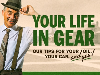Your Life in Gear texture typography 1950s retro vintage car oil advertising ad