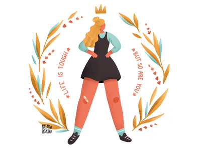 Life is tough but so are you character people grain poster motivation inspiration strong empower girl woman illustration