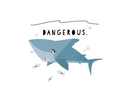 DANGEROUS.