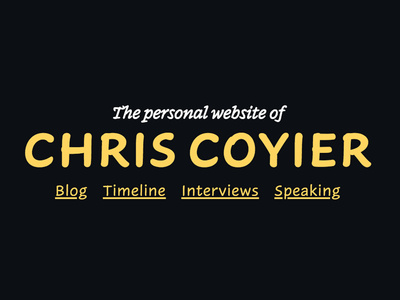 The Personal Website of Chris Coyier