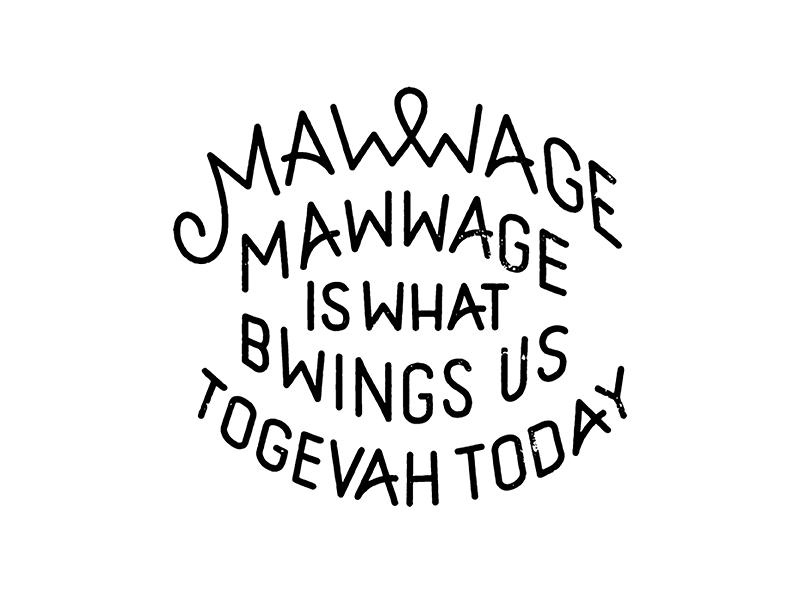 Mawwage movie lettering type typography print wip wedding ligature princess bride