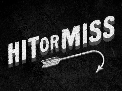 HIT OR MISS logo branding identity typography type arrow web texture black and white michael spitz michaelspitz cinema movie title