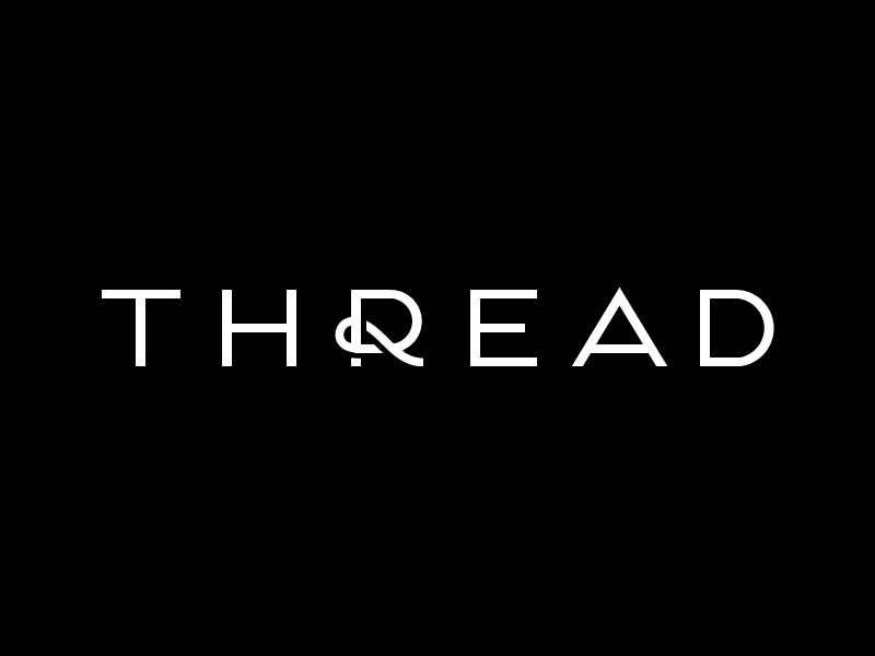 THREAD logo identity logotype wordmark branding typography fashion thread loop sans serif custom type lettering type michael spitz michaelspitz