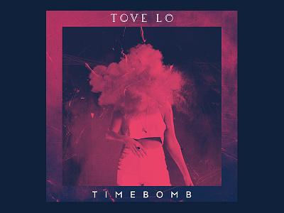 Tove Lo - Timebomb timebomb tove lo music artwork