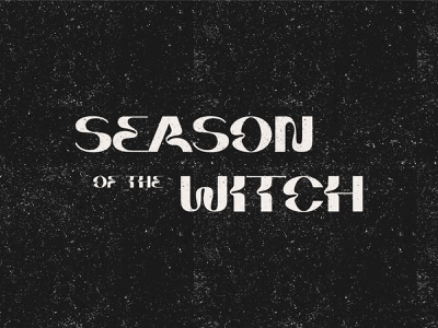 Season Of The Witch spooky graphicdesign typedesign typography type