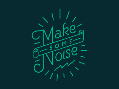Make Some Noise banner typography lettering