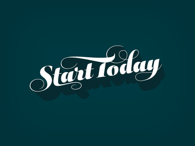 Start Today script typography lettering