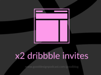 x2 dribbble invites giveaway