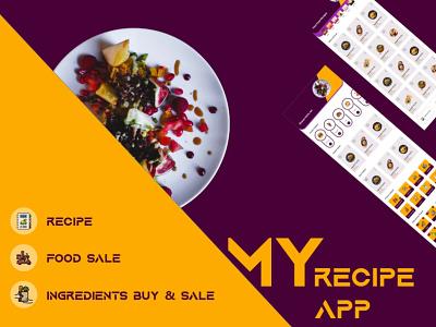 My Recipe App ecommerce design branding ecommerce foodie food truck recipe book recipe app recipes food app food app