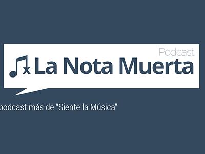 La Nota Muerta podcast logo design