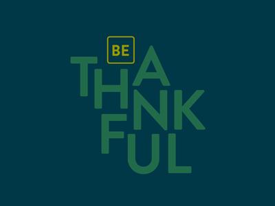 Be Thankful Wallpaper wallpaper free thankful thanks thanksgiving type typography
