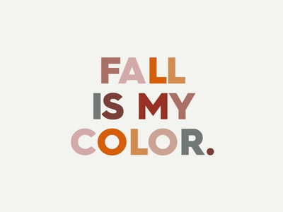Fall Is My Color