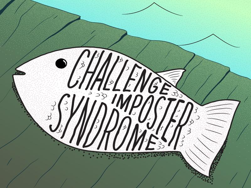 Challenge Imposter Syndrome - Lettering & Illustration hand lettering stippling flat design typography illustration