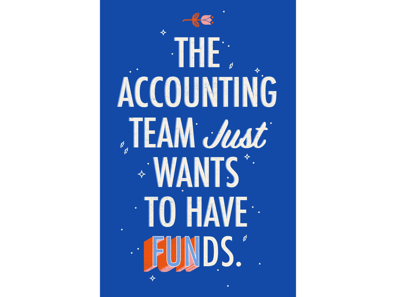Accounting Team Poster ¯\_(ツ)_/¯ vector design poster flower texture illustration rose funds fun money finance